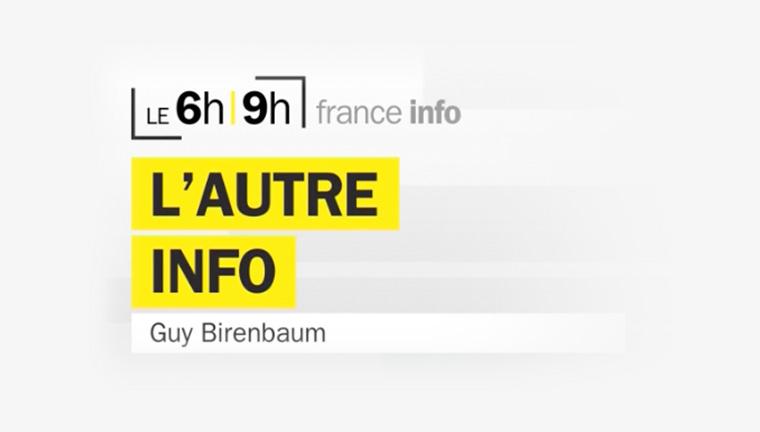 Réécouter l'émission de Guy Birenbaum sur France Info