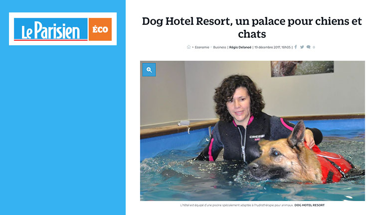 Le Parisien Eco parle du Dog Hotel Resort !
